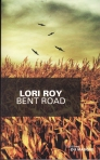 Roy - Bent Road