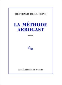 De la Peine - La méthode Arbogast