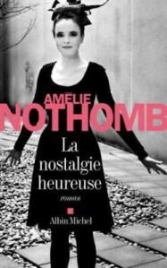 Nothomb - La Nostalgie heureuse