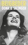 Beigbeder - Oona & Salinger