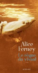 Ferney - Le Règne du vivant