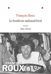Roux - Le Bonheur national brut