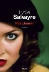 Salvayre - Pas pleurer