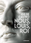 Castro - Nous, Louis, Roi