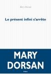 Dorsan - Le Présent infini s'arrête