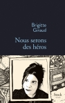 Giraud - Nous serons des héros