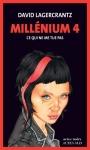 Lagercrantz - Millenium 4, Ce qui ne me tue pas