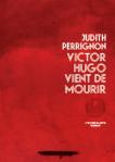 Perrignon - Victor Hugo vient de mourir (pt)2