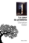 Oster - Le Coeur du problème