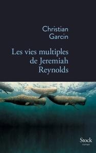 Garcin - Les vies multiples de Jeremiah Reynolds