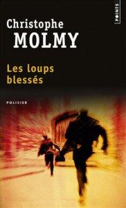 Molmy - Les loups blessés