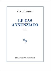 Gauchard - Le Cas Annunziato