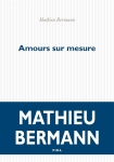 Bermann - Amours sur mesure