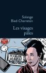 Bied-Charreton - Les visages pâles