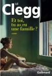 Clegg - Et toi, tu as eu une famille