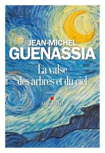 Guenassia - La Valse des arbres et du ciel