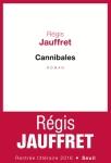 Jauffret - Cannibales