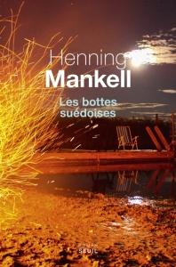 Mankell - Les bottes suédoises