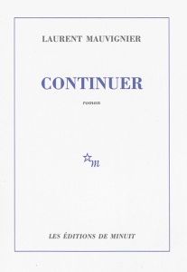 Mauvignier - Continuer