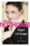 Nothomb - Riquet à la houppe2