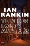 Rankin - Tels des loups affamés