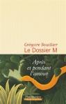 Bouillier - Le Dossier M