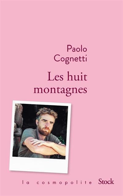 Cognetti - Les huit montagnes