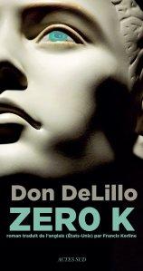 Delillo - Zéro K