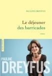 Dreyfus - Le Déjeuner des barricades
