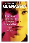 Guenassia - De l'influence de David Bowie sur la destinée des jeunes filles
