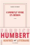 Humbert - Comment vivre en héros