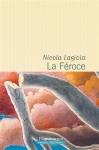 Lagioia - La Féroce