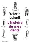Luiselli - L'Histoire de mes dents