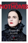 Nothomb – Frappe-toi lecoeur