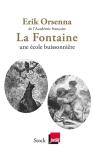 Orsenna - La Fontaine, une école buissonnière
