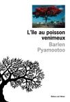 Pyamootoo - L'Île au poisson venimeux