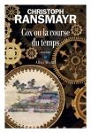 Ransmayr - Cox ou la course du temps