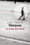 Vasquez - Le Corps des ruines