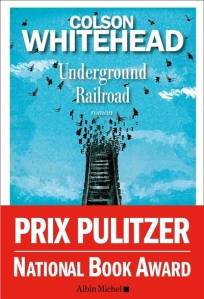 Whitehead - Underground Railroad