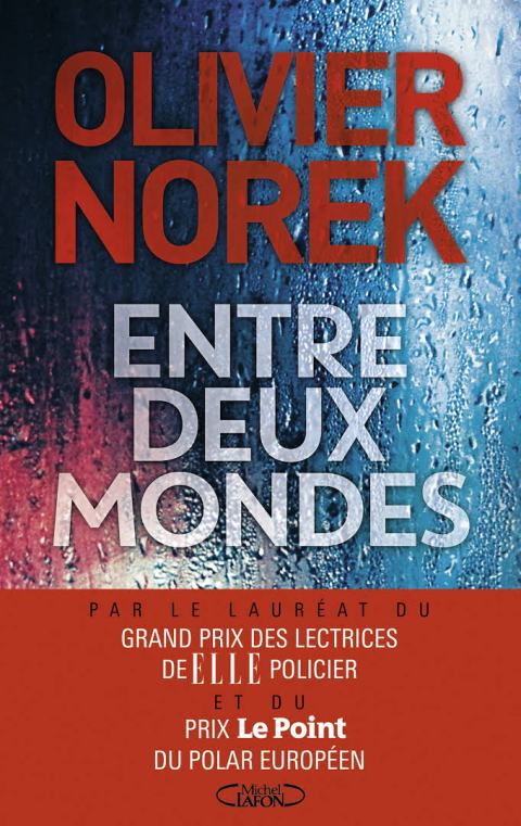 Norek - Entre deux mondes