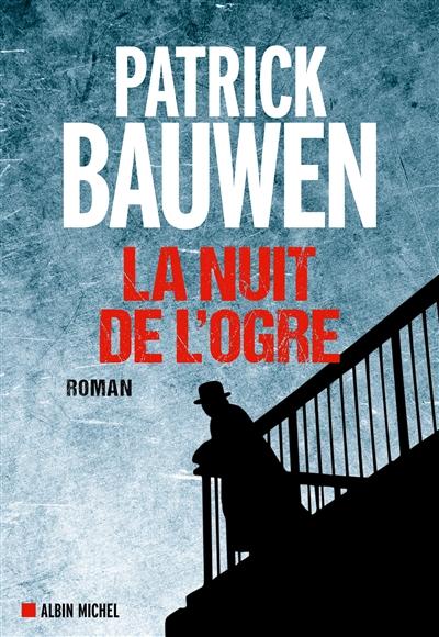 Bauwen - La nuit de l'ogre