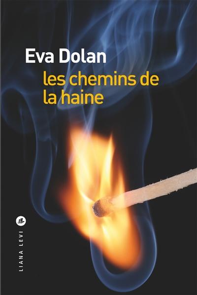 Dolan - Les chemins de la haine