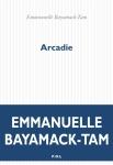 Bayamack-Tam - Arcadie