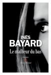 Bayard – Le malheur dubas