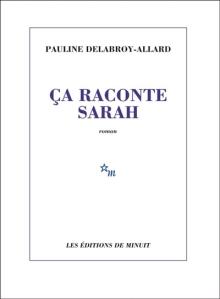 Delabroy-Allard - Ca raconte Sarah