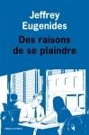 Eugenides - Des raisons de se plaindre