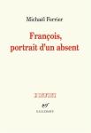 Ferrier – François portrait d'unabsent