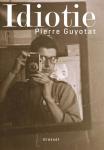 Guyotat - Idiotie