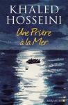 Hosseini - Une prière à la mer