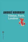 Kourkov - Vilnius, Paris, Londres